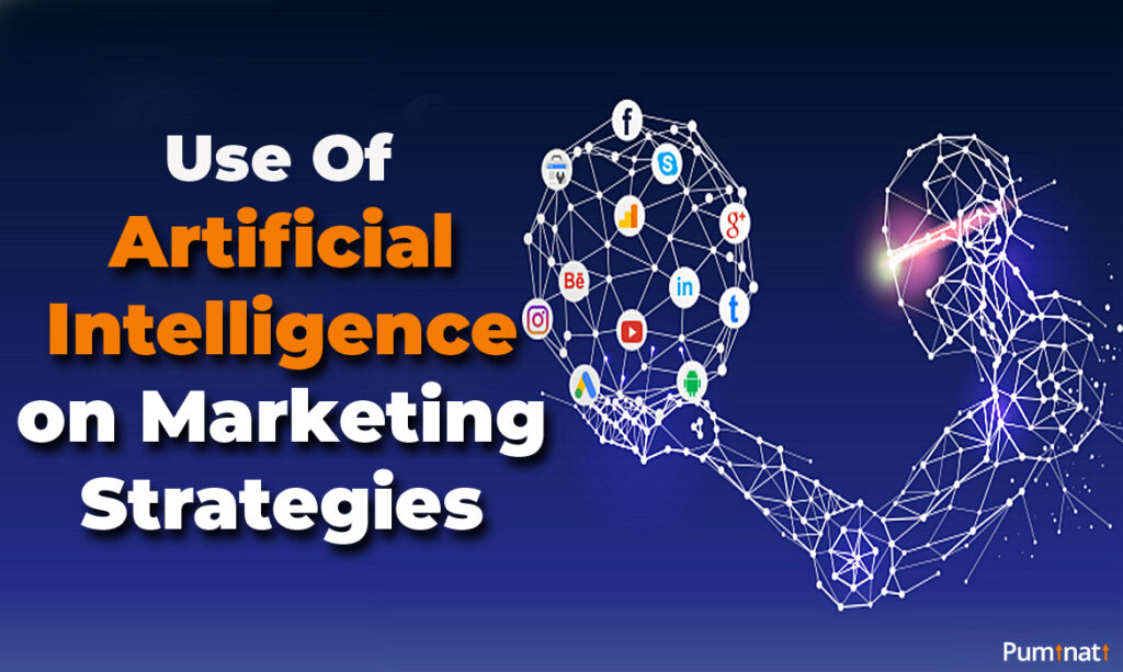 use of artificial intelligence on marketing strategies