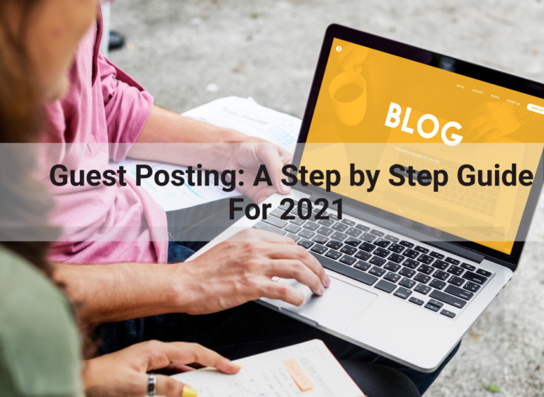 Guest posting: A step by step guide for 2021