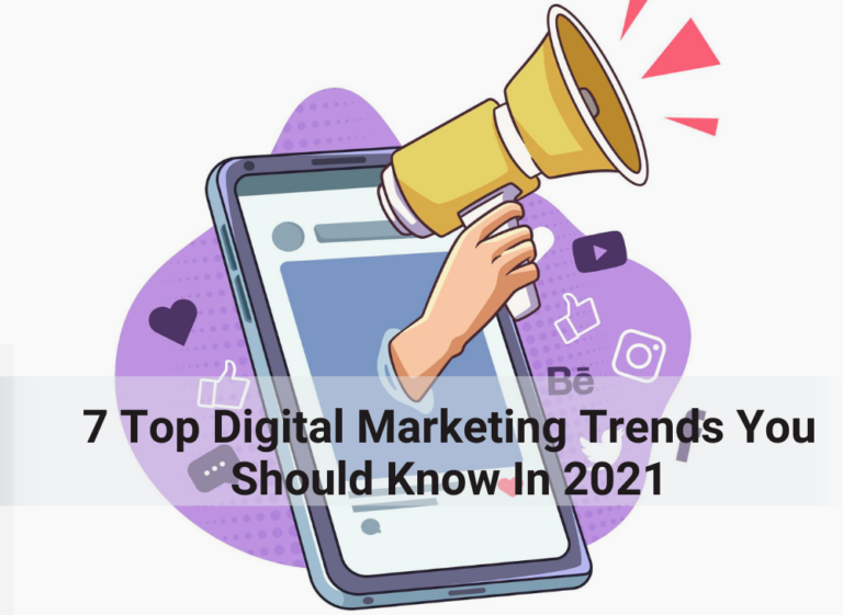 7 top digital marketing trends you should know in 2021