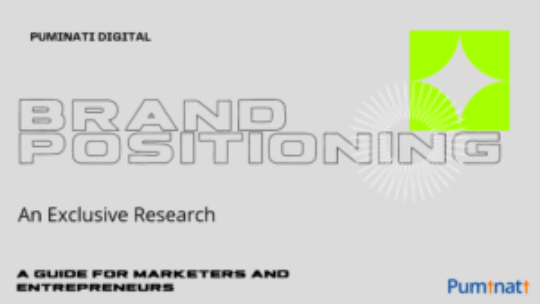 Exclusive Research on Brand Positioning in 2021