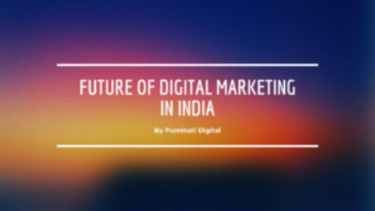 The Bright Future of Digital Marketing in India